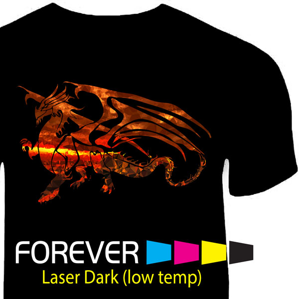 Forever Laser Dark (NO CUT) T-shirt Heat Transfer 11 x 17